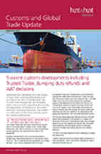 Customs and Global Trade | 5 recent customs developments